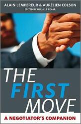 First Move - A Negotiator's Companion (2010)
