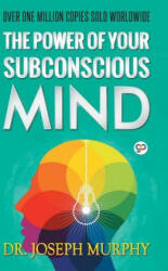 The Power of Your Subconscious Mind (ISBN: 9789387669222)