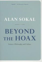 Beyond the Hoax - Science, Philosophy and Culture (2010)