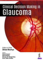 Clinical Decision Making in Glaucoma (ISBN: 9789352705245)