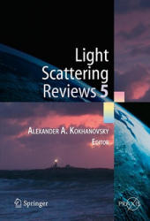 Light Scattering Reviews - Single Light Scattering and Radiative Transfer (2010)