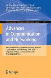 Advances in Communication and Networking - Second International Conference on Future Generation Communication and Networking, FGCN 2008, Sanya, Haina (2009)