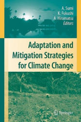 Adaptation and Mitigation Strategies for Climate Change (2010)