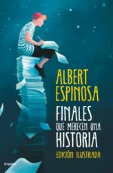 Finales Que Merecen Una Historia / Endings That Deserve a Story (ISBN: 9788425355899)