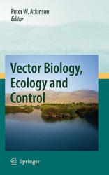 Vector Biology, Ecology and Control (2009)