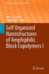Self Organized Nanostructures of Amphiphilic Block Copolymers (2011)
