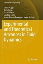 Experimental and Theoretical Advances in Fluid Dynamics (2011)