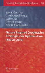 Nature Inspired Cooperative Strategies for Optimization (2010)