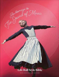 Homage to The Sound of Music - Life Ball Style Bible (ISBN: 9783903228559)