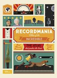 Recordmania: Atlas of the Incredible (ISBN: 9783899558142)