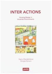 Inter Actions - Housing Design in Uncertain Environments (ISBN: 9783868595239)