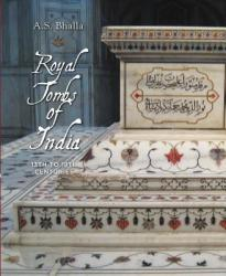 Royal Tombs of India - 13th to 18th Century (2011)