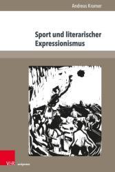 Sport und literarischer Expressionismus (ISBN: 9783847109396)