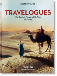 Burton Holmes. Travelogues. The Greatest Traveler of His Time (ISBN: 9783836557801)