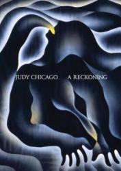 Judy Chicago: A Reckoning - Alex Gartenfeld (ISBN: 9783791358536)