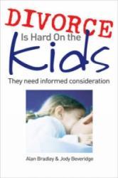 Divorce is Hard on the Kids - Alan Bradley (2009)