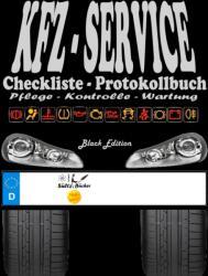 KFZ-Service Checkliste Protokollbuch - Pflege - Kontrolle - Wartung (ISBN: 9783752813104)