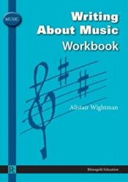 Writing About Music Workbook (2008)