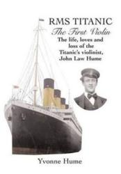 RMS Titanic - The First Violin (2011)