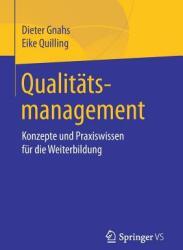Qualit tsmanagement - Konzepte Und Praxiswissen F r Die Weiterbildung (ISBN: 9783658195335)