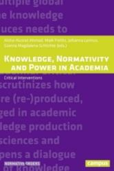 Knowledge, Normativity and Power in Academia: Critical Interventions (ISBN: 9783593508771)