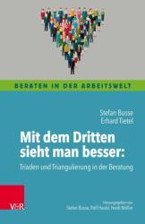 Mit dem Dritten sieht man besser (ISBN: 9783525491621)