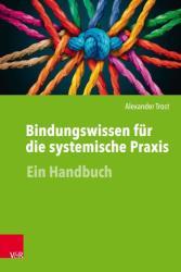 Bindungswissen fr die systemische Praxis (ISBN: 9783525452080)