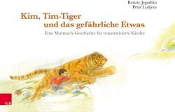 Kim, Tim-Tiger und das gefhrliche Etwas (ISBN: 9783525405154)