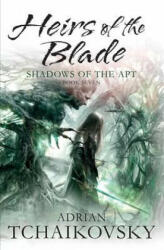 Heirs of the Blade - Adrian Tchaikovsky (2012)