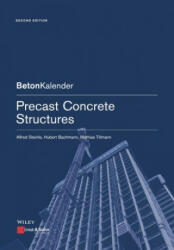 Precast Concrete Structures - Alfred Steinle, Hubert Bachmann, Mathias Tillmann, Philip Thrift (ISBN: 9783433032251)