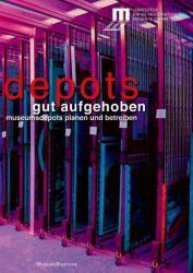 Gut aufgehoben - Museumsdepots planen und betreiben (ISBN: 9783422072961)