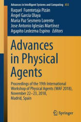 Advances in Physical Agents - Proceedings of the 19th International Workshop of Physical Agents (ISBN: 9783319998848)