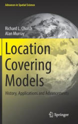 Location Covering Models: History, Applications and Advancements (ISBN: 9783319998459)