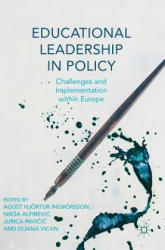 Educational Leadership in Policy - Challenges and Implementation Within Europe (ISBN: 9783319996769)