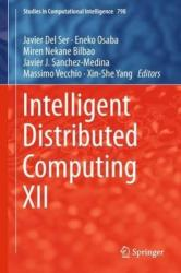 Intelligent Distributed Computing XII (ISBN: 9783319996257)