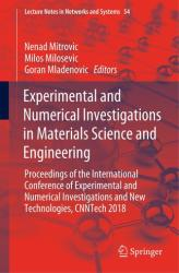 Experimental and Numerical Investigations in Materials Science and Engineering - Proceedings of the International Conference of Experimental and Nume (ISBN: 9783319996196)