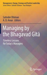Managing by the Bhagavad Gita - Timeless Lessons for Today's Managers (ISBN: 9783319996103)