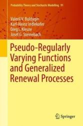 Pseudo-Regularly Varying Functions and Generalized Renewal Processes (ISBN: 9783319995366)