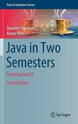 Java in Two Semesters - Quentin Charatan, Aaron Kans (ISBN: 9783319994192)