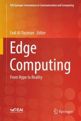 Edge Computing - From Hype to Reality (ISBN: 9783319990606)
