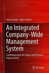 Integrated Company-Wide Management System - Combining Lean Six Sigma with Process Improvement (ISBN: 9783319990330)