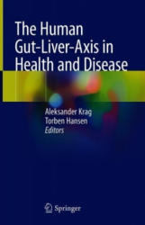 The Human Gut-Liver-Axis in Health and Disease (ISBN: 9783319988894)