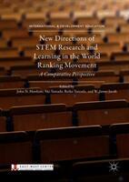 New Directions of STEM Research and Learning in the World Ranking Movement - John N. Hawkins, Aki Yamada, Reiko Yamada, W. James Jacob (ISBN: 9783319986654)