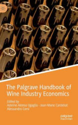 Palgrave Handbook of Wine Industry Economics (ISBN: 9783319986326)
