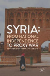Syria: From National Independence to Proxy War (ISBN: 9783319984575)