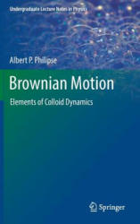 Brownian Motion - Elements of Colloid Dynamics (ISBN: 9783319980522)