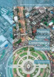 Mapping Home in Contemporary Narratives (ISBN: 9783319979663)