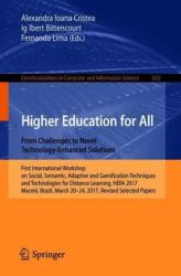 Higher Education for All. From Challenges to Novel Technology-Enhanced Solutions (ISBN: 9783319979335)