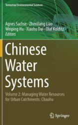 Chinese Water Systems - Volume 2: Managing Water Resources for Urban Catchments: Chaohu (ISBN: 9783319975672)