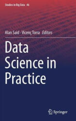 Data Science in Practice - Alan Said, Vicenc Torra (ISBN: 9783319975559)